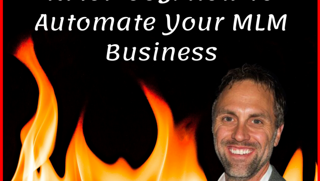 NMoF-003 How To Automate Your Network Marketing Business